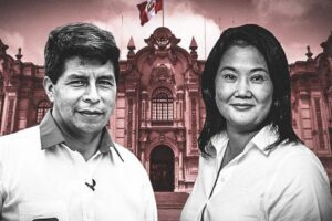 Pedro Castillo y Keiko Fujimori : Dos candidatos de extremo que compiten por la presidencia